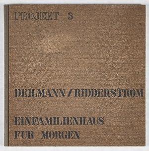Einfamilienhaus für morgen: Deilmann, Harald; Einar Ridderström