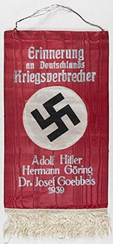 Erinnerung an Deutschlands Kriegsverbrecher: Adolf Hitler, Hermann Göring, Dr. Josef Goebbels,...