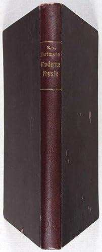 Die Weltanschauung der modernen Physik: Hartmann, Eduard von