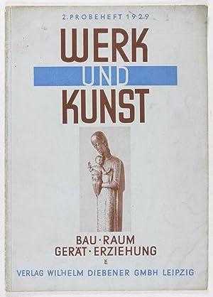 Werk und Kunst. Bau. Raum. Gerät. Erziehung. 2. Probeheft 1929: n/a