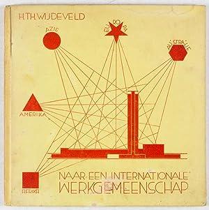 Naar Een Internationale Werkgemeenschap: Wijdeveld, H. Th