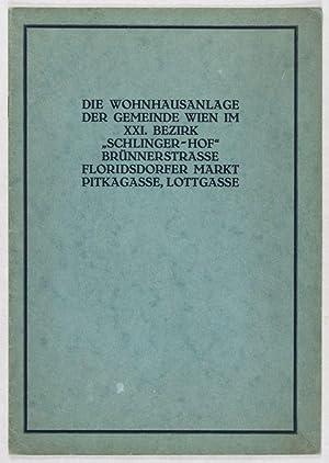 """Die Wohnhausanlage der Gemeinde Wien im XXI. Bezirk """"Schlinger Hof"""" Brünnerstrasse ..."""
