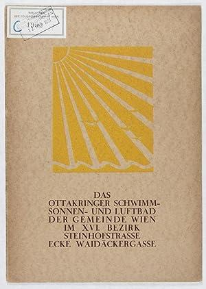Das Ottakringer Schwimm- Sonnen- und Luftbad der Gemeinde Wien im XVI Bezirk Steinhofstrasse Ecke ...