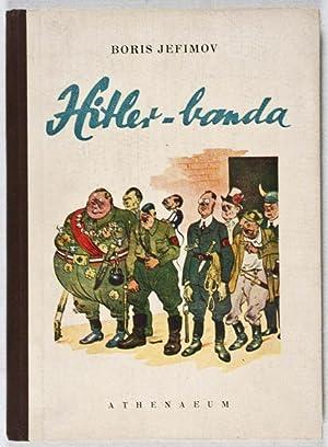 Hitler-banda: Háborús Karrikatúrák 1942-43: Jefimov, Boris (Boris ...