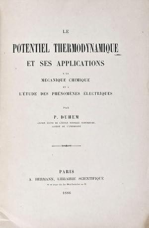 Le Potentiel Thermodynamique et ses Applications à la Mécanique Chimique et à ...