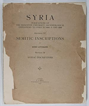 Syria: Publications of the Princeton University Archaeological Expeditions to Syria in 1904-5 and ...