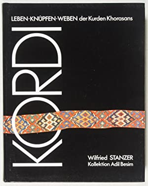 Kordi: Leben, Knüpfen, Weben der Kurden Khorasans / Lives, Rugs, Flatweaves of the Kurds ...