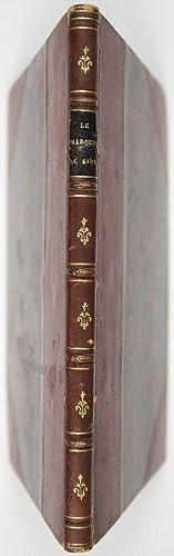 Le Marquis de Sade: L'homme et ses écrits. Etude Bio-bibliographique: Marquis de Sade