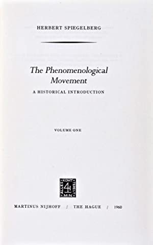 The Phenomenological Movement: A Historical Introduction. 2-vol. set (Complete): Spiegelberg, ...