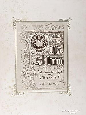 Papst-Album: Portraits sämmtlicher Päpste von Petrus - Leo XIII: Hudemann, Eugenie (Photographs by)