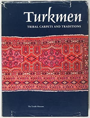 Turkmen: Tribal Carpets and Traditions [INSCRIBED AND: Mackie, Louise W.;