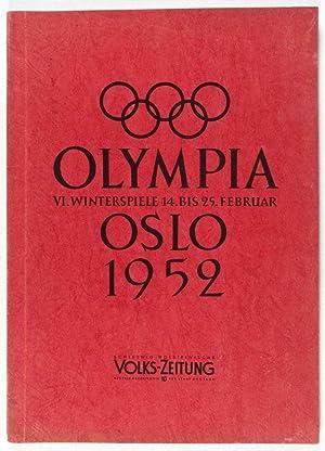 Olympia Oslo 1952: VI. Winterspiele 14. bis 25. Februar: Lehmacher, Wilh. A; Jupp Mueller (text by)...