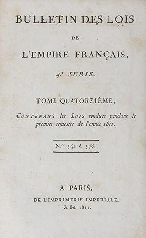 Bulletin des Lois de l'Empire Français: 4eme Série (1806, 1807, 1808 (2 volumes)...