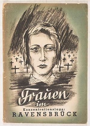 Frauen im Konzentrationslager Ravensbrück: Provinzialverwaltung Sachsen (Hrsg.); Helmut Franz;...