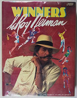 Winners: My Thirty Years in Sports [SIGNED]: Neiman, Leroy