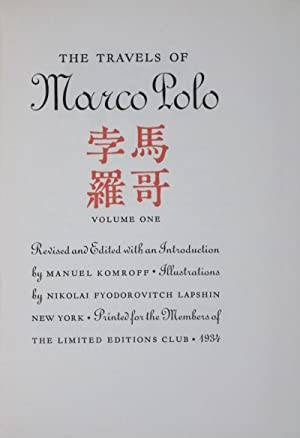 The Travels of Marco Polo [Signed]: Komroff, Manuel [Editor]; Lapshin, Nikolai Fyodorovitch [...