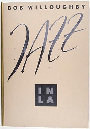 Jazz in LA: Willoughby, Bob