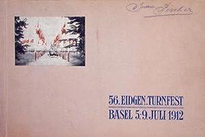 Offizielles Festalbum: 56. Eidgenössisches Turnfest in Basel, 5. bis 9. Juli 1912: n/a