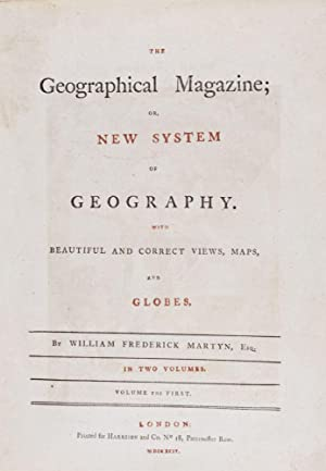 The Geographical Magazine, or New System of Geography. WIth Beautiful and Correct Views, Maps and ...