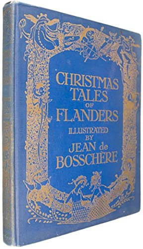 Christmas Tales of Flanders: Bosschere, Jean de (illust.)