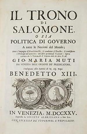 Il Trono di Salomone, o sia Politica di Governo a Tutte le Nazioni del Mondo; Dove s'Impugna ...