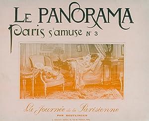 Le Panorama. Paris qui s'amuse No. 3: La journée de la Parisienne: Reutlinger (...