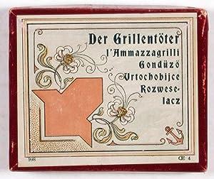 Der Grillentöter. I'Ammazzagrilli Gondüzö Urtochobijce Rozweselacz (Anchor ...