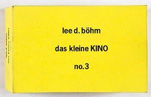 Das kleine Kino (No. 3): Böhm, Lee D.