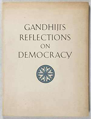 Gandhiji's Reflections on Democracy: National Council on Asian Affairs