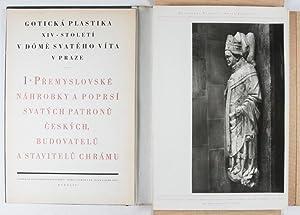 Sculptura Gothica XIV saeculi in ecclesia S. Viti Pragae; Goticka plastica XIV. stoleti v dome ...