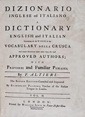 Dizionario Inglese ed Italiano. A Dictionary English and Italian containing all the words of the ...