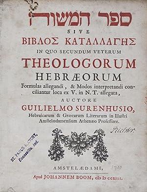 sive biblos katallanges in quo secundum veterum theologorum Hebraeorum formulas allegandi, & ...