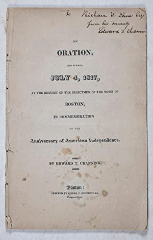 An Oration, Delivered July 4, 1817 at the Request of the Selectmen of the Town of Boston, in ...