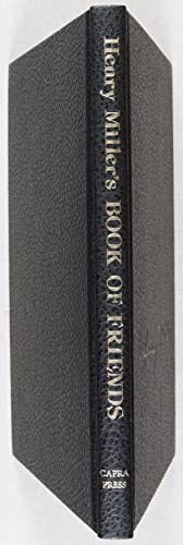 Book of Friends [SIGNED BY AUTHOR]: Miller, Henry