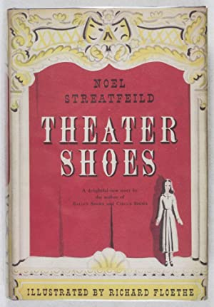 Theater Shoes or other People's Shoes: Streatfeild, Noel