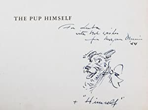 The Pup Himself [INSCRIBED, SIGNED, WITH ORIGINAL SKETCH BY THE ARTIST]: Dennis, Morgan