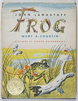 Frog Went A-Courtin' [SIGNED BY ILLUSTRATOR]: Langstaff, John (Text