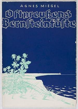 Ostpreußens Bernstein-Küste: Miegel, Agnes (Text by); Albin Beyer (Dust-jacket designed ...