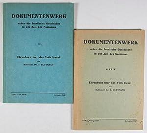 Dokumentenwerk ueber die Juedische Geschichte in der Zeit des Nazismus. Ehrenbuch fuer das Volk ...