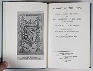 History of the Incas, by Pedro Sarmiento de Gamboa, and the Execution of the Inca Tupac Amaru, by ...
