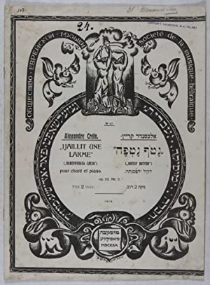 "I Jaillit Une Larme"" [Yiddish title] (""Noteif Notfoh"") pour chant et piano. Op. 23, ..."