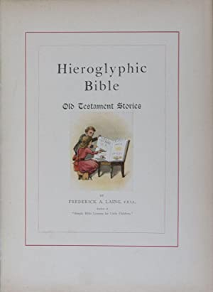 Hieroglyphic Bibles: Their Origin and History. A: Clouston, W. A.;