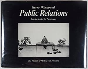 Public Relations: Winogrand, Garry