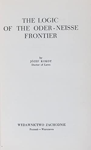 The Logic of the Oder-Neisse Frontier: Kokot, Jozef