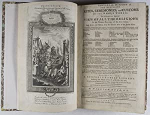 Universal History of the Religious Rites, Ceremonies, and Customs of the Whole New World; Or, A ...