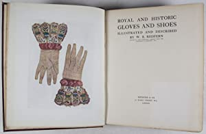 Royal and Historic Gloves and Shoes: Redfern, W. B.