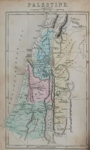 The Geography of Palestine, or The Holy Land, Including Phoenicia and Philistia; With a Description...