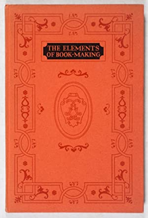 The Elements of Book-Making: n/a