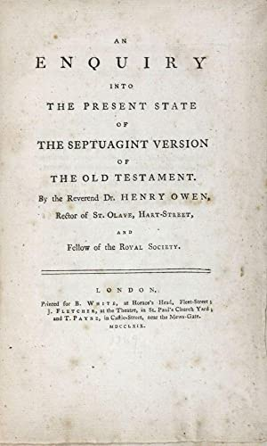 An Enquiry into The Present State of The Septuagint Version of the Old Testament: Owen, Henry