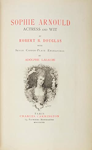 Sophie Arnould. Actress and Wit: Douglas, Robert B.